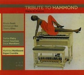 Tribute To Hammond : la crème des organistes français