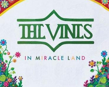 IN MIRACLE LAND – THE VINES