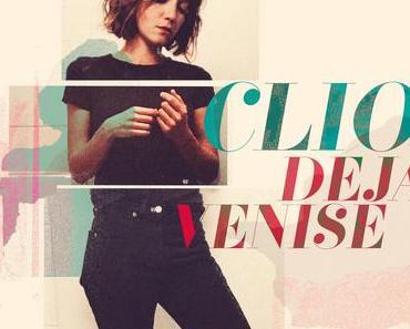 Clio nous revient avec le tube Déjà Venise avant l'album - Plaisir Culturel