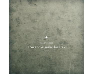 Arovane & Mike Lazarev