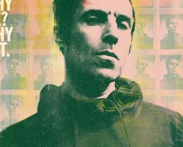 WHY ME? WHY NOT. – LIAM GALLAGHER