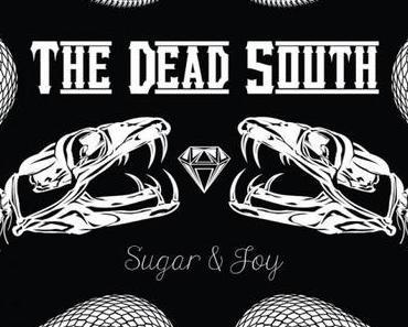 SUGAR & JOY – THE DEAD SOUTH