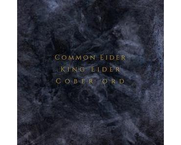 COMMON EIDER, KING EIDER & COBER ORD