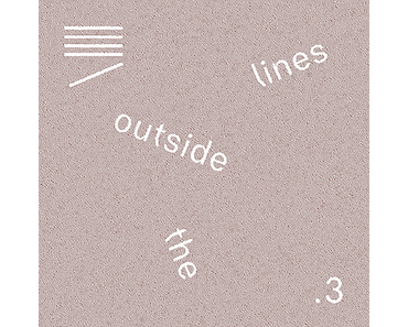 Outside The Lines Vol. 3