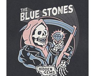 HIDDEN GEMS – THE BLUE STONES