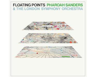 Floating Points & Pharoah Sanders & The London Symphony Orchestra